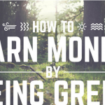 How to Make Money Being Green