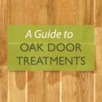 An Introduction to Oak Door Treatments